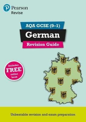 Revise AQA GCSE (9-1) German Revision Guide includes online edition by Harriette Lanzer