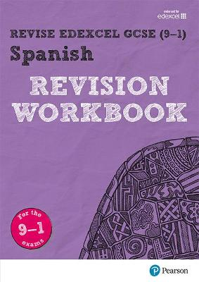 Revise Edexcel GCSE (9-1) Spanish Revision Workbook for the 9-1 exams by Vivien Halksworth