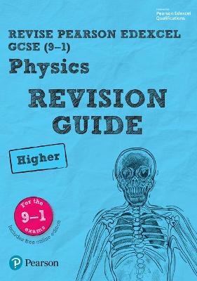 Revise Edexcel GCSE (9-1) Physics Higher Revision Guide (with free online edition) by Mike O'Neill, Penny Johnson