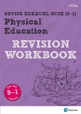 Revise Edexcel GCSE (9-1) Physical Education Revision Workbook for the 9-1 exams by Jan Simister