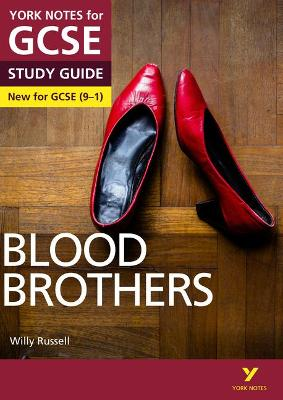 Blood Brothers: York Notes for GCSE (9-1) by