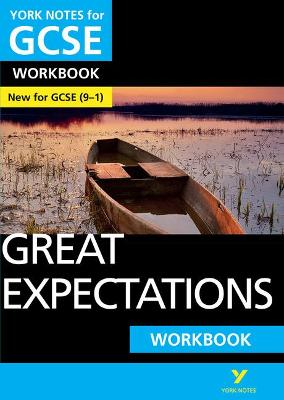 Great Expectations: York Notes for GCSE (9-1) Workbook by Lyn Lockwood