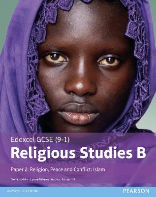 Edexcel GCSE (9-1) Religious Studies B Paper 2: Religion, Peace and Conflict - Islam Student Book by Tanya Hill