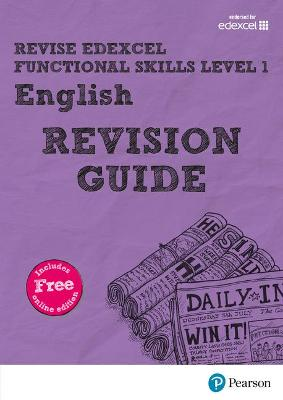 Revise Edexcel Functional Skills English Level 1 Revision Guide includes online edition by Julie Hughes