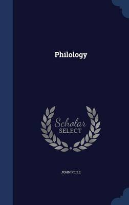 Philology by John Peile