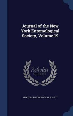 Journal of the New York Entomological Society, Volume 19 by New York Entomological Society