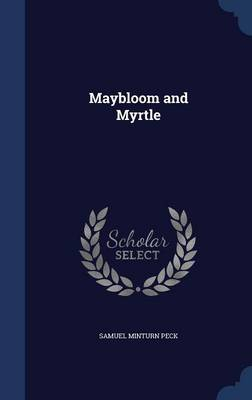 Maybloom and Myrtle by Samuel Minturn Peck