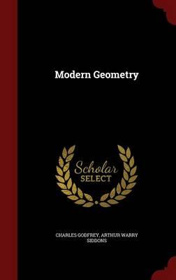 Modern Geometry by Charles Godfrey, Arthur Warry Siddons