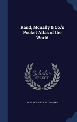 Rand, McNally & Co.'s Pocket Atlas of the World by Rand McNally and Company