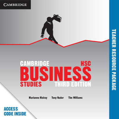 Cambridge HSC Business Studies Teacher Resource by Marianne Hickey, Tony Nader, Tim Williams