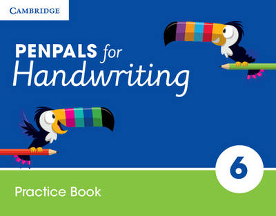 Penpals for Handwriting Year 6 Practice Book by Gill Budgell, Kate Ruttle
