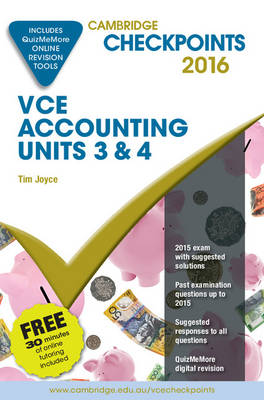 Cambridge Checkpoints VCE Accounting Units 3&4 2016 and Quiz Me More by Tim Joyce