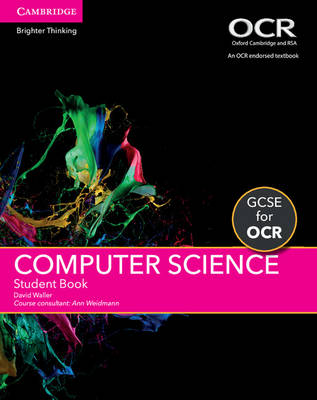 GCSE Computer Science for OCR Student Book by David Waller