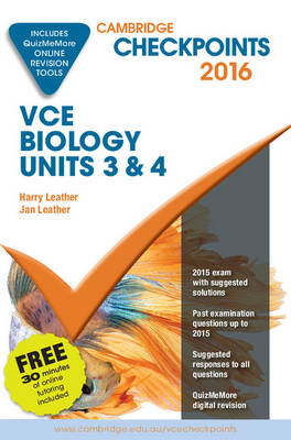 Cambridge Checkpoints VCE Biology Units 3 and 4 2016 and Quiz Me More by Harry Leather, Jan Leather