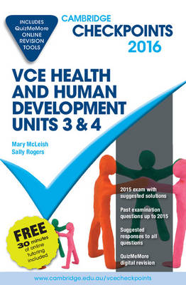Cambridge Checkpoints VCE Health and Human Development Units 3 and 4 2016 and Quiz Me More by Mary McLeish, Sally Rogers
