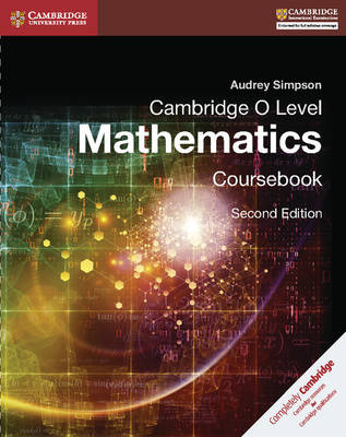Cambridge O Level Mathematics Coursebook by Audrey Simpson
