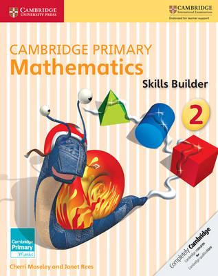 Cambridge Primary Mathematics Skills Builder 2 by Cherri Moseley, Janet Rees
