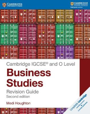 IGCSE (R) and O Level Business Studies Revision Guide by Medi Houghton