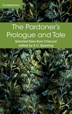 The Pardoner's Prologue and Tale by Geoffrey Chaucer