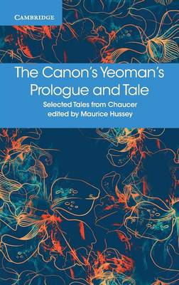 The Canon's Yeoman's Prologue and Tale by Geoffrey Chaucer