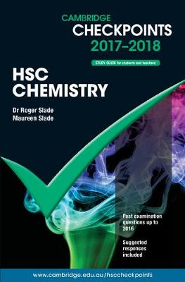 Cambridge Checkpoints HSC Chemistry 2017-19 by Maureen Slade, Roger Slade