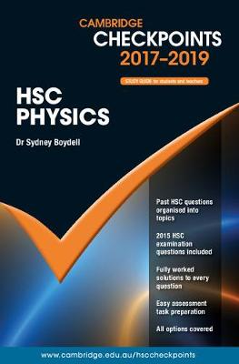 Cambridge Checkpoints HSC Physics 2017-19 by Sydney Boydell
