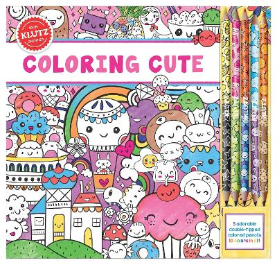 Coloring Cute by Editors of Klutz