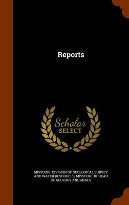 Reports by Missouri Division of Geological Survey
