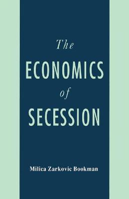 The Economics of Secession by Na Na