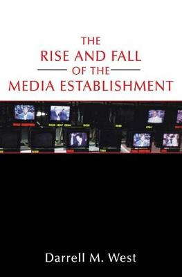 The Rise and Fall of the Media Establishment by Na Na