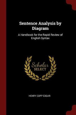 Sentence analysis by diagram a handbook for the rapid review of full size cover ccuart Choice Image