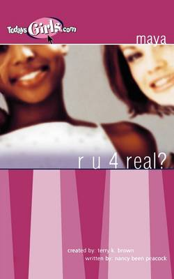 RU 4 Real (Today's Girls Series) by Nancy Peacock