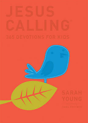 Jesus Calling: 365 Devotions For Kids Deluxe Edition by Sarah Young