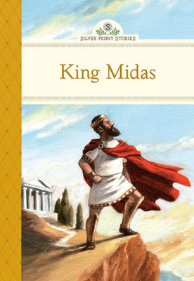 King Midas by Kathleen Olmstead