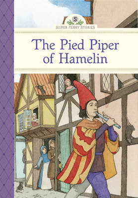 The Pied Piper of Hamelin by Kathleen Olmstead