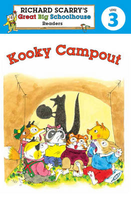 Richard Scarry's Readers (Level 3): Kooky Campout by Erica Farber