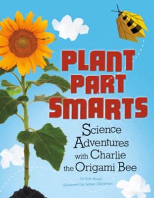 Plant Part Smarts by Jamey Christoph