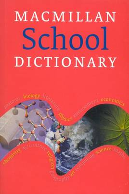 Macmillan School Dictionary by Macmillan