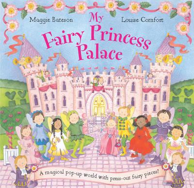 My Fairy Princess Palace by Maggie Bateson