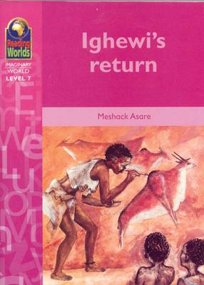 Ighewi's Return by Meshack Asare