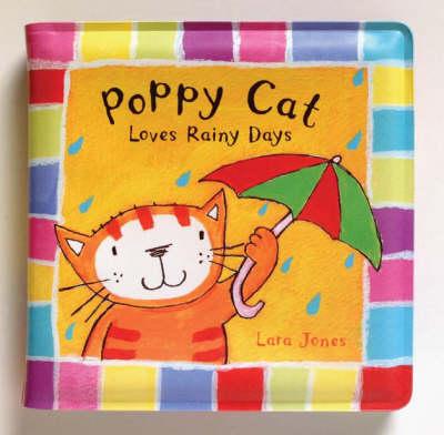 Poppy Cat Bath Books: Poppy Cat Loves Rainy Days by Lara Jones