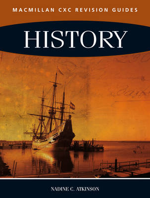 Macmillan Revision Guides for CSEC Examinations: History by Nadine Atkinson