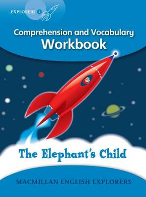 Explorers 3 The Elephant's Child Workbook by Young Explorers