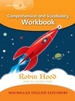Explorers Level 4 Robin Hood - Comprehension and Vocabulary Workbook by Louis Fidge