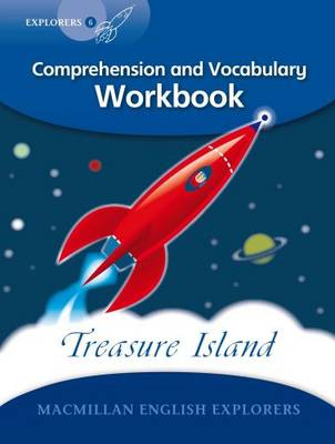 Explorers Level 6 Comprehension and Vocabulary Workbook Treasure Island by Louis Fidge