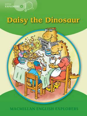 Little Explorers A Daisy the Dinosaur Big Book by Gill Munton