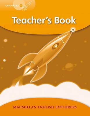 Explorers Level 4 Teacher's Book by Louis Fidge
