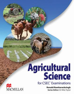 Agricultural Science for CSEC Examinations by Ronald Ramharacksingh