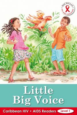 Caribbean HIV/AIDS Readers Little Big Voice (Level 1) by Christina Marcham
