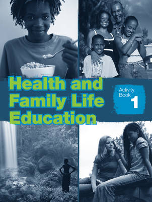 Health & Family Life Education Grade 7 Workbook by Clare Eastland
